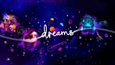 Photo of Dreams já tem uma data de lançamento